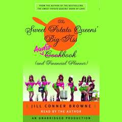 The Sweet Potato Queens Big-Ass Cookbook (and Financial Planner) Audiobook, by