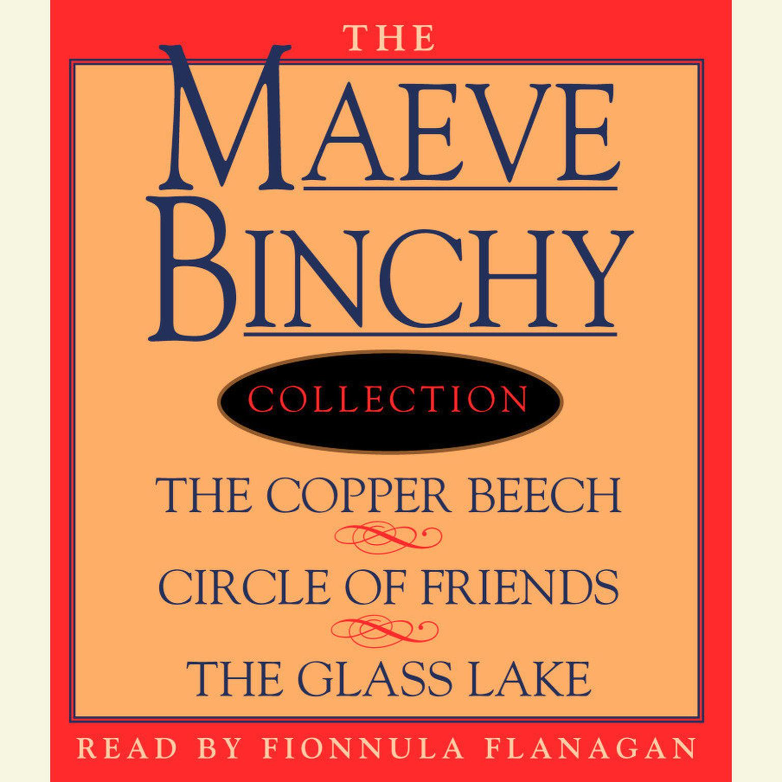 Printable Maeve Binchy Value Collection: The Copper Beech, Circle of Friends, The Glass Lake Audiobook Cover Art