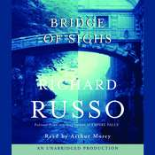 Bridge of Sighs Audiobook, by Richard Russo
