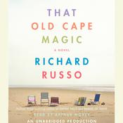 That Old Cape Magic: A Novel Audiobook, by Richard Russo