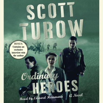 Ordinary Heroes: A Novel Audiobook, by Scott Turow