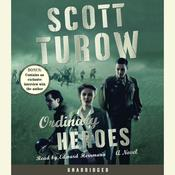 Ordinary Heroes, by Scott Turow
