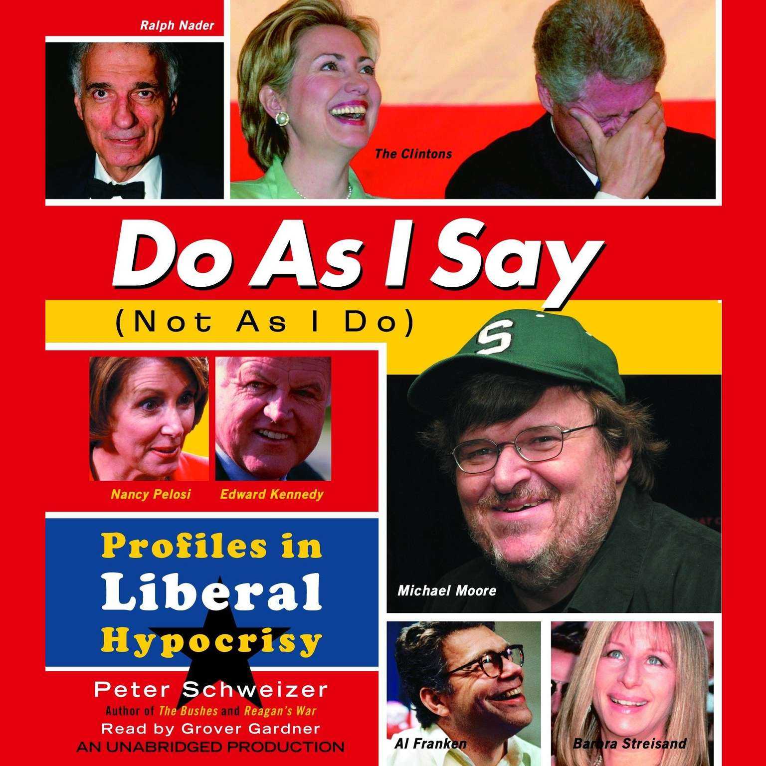 Printable Do As I Say (Not As I Do): Profiles in Liberal Hypocrisy Audiobook Cover Art