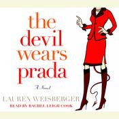 The Devil Wears Prada, by Lauren Weisberger