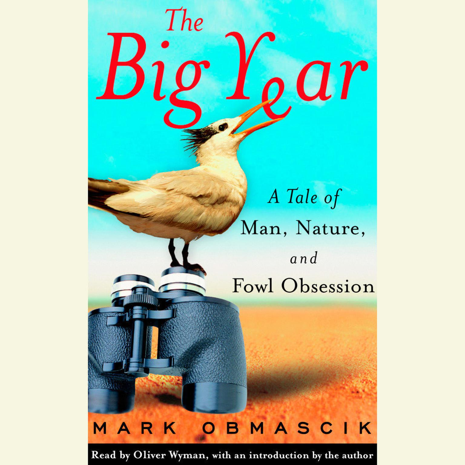 Printable The Big Year: A Tale of Man, Nature, and Fowl Obsession Audiobook Cover Art