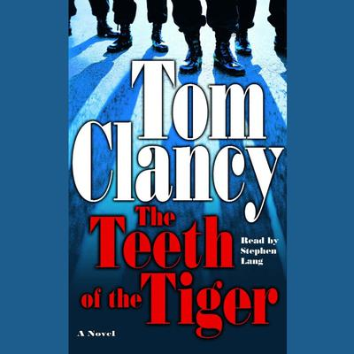 The Teeth of the Tiger Audiobook, by Tom Clancy