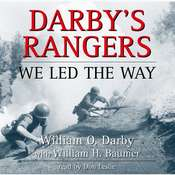 Darbys Rangers: We Led the Way Audiobook, by William O. Darby