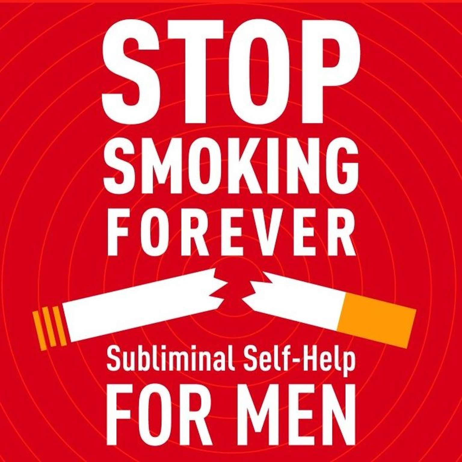 Printable Stop Smoking - For Men: Subliminal Self Help Audiobook Cover Art