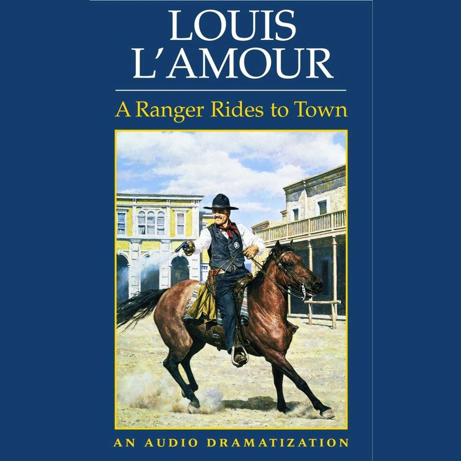 Printable A Ranger Rides to Town Audiobook Cover Art