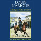 A Ranger Rides to Town, by Louis L'Amour, Louis L'Amour