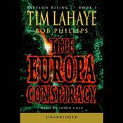 Babylon Rising Book 3: The Europa Conspiracy, by Tim LaHaye, Bob Phillips