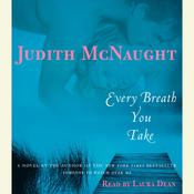 Every Breath You Take: A Novel, by Judith McNaught