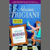 Rococo: A Novel, by Adriana Trigiani