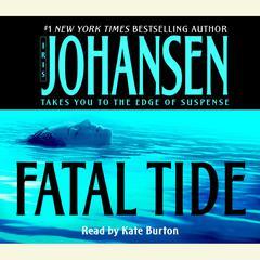 Fatal Tide Audiobook, by Iris Johansen