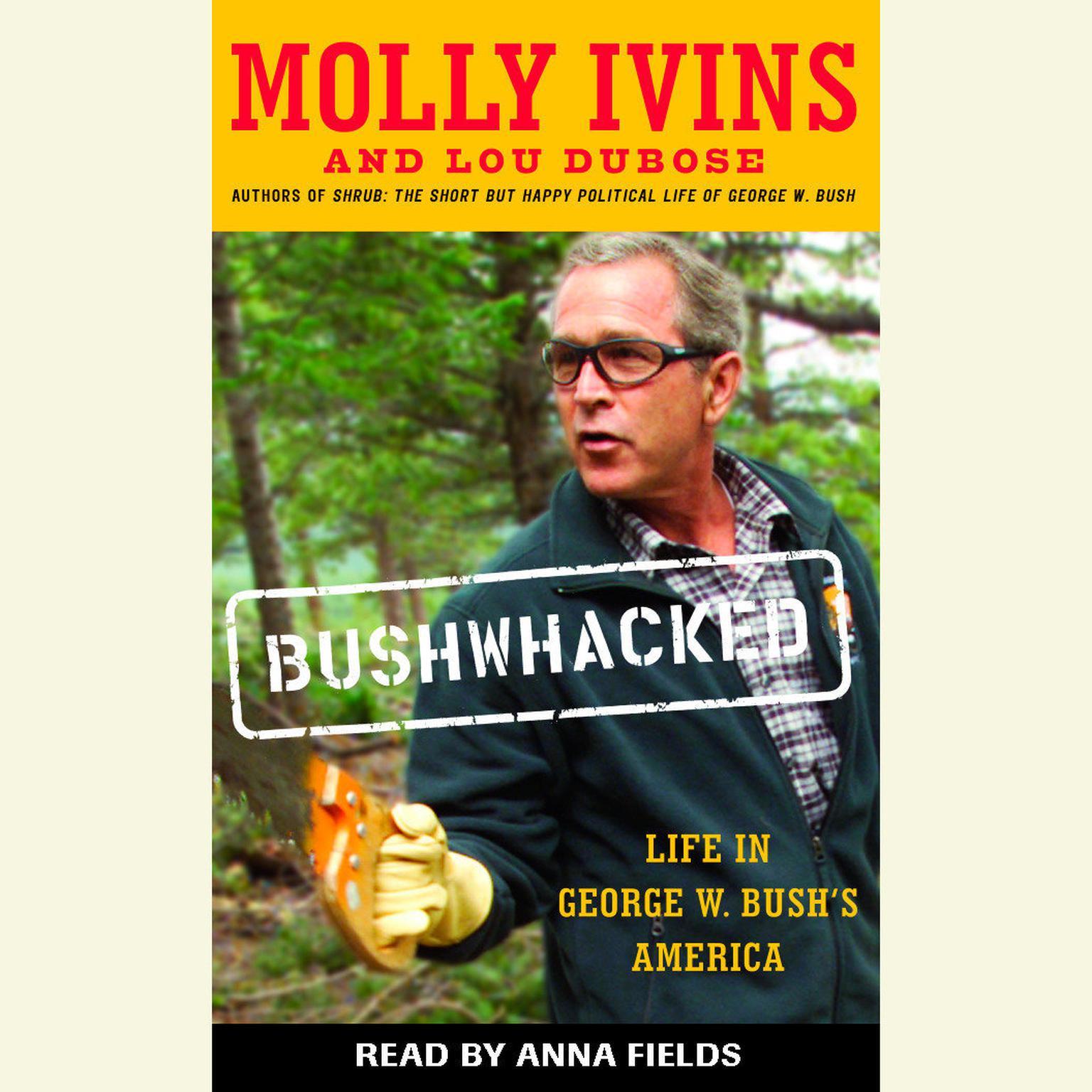 Printable Bushwhacked: Life in George W. Bush's America Audiobook Cover Art