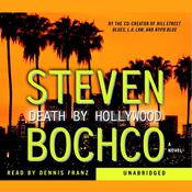 Death By Hollywood Audiobook, by Steven Bochco