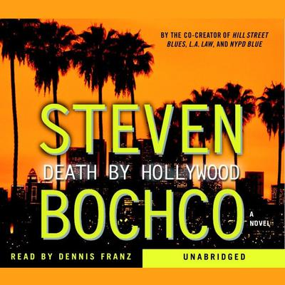 Death By Hollywood: A Novel Audiobook, by Steven Bochco