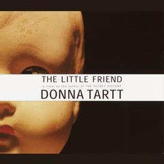 The Little Friend Audiobook, by Donna Tartt