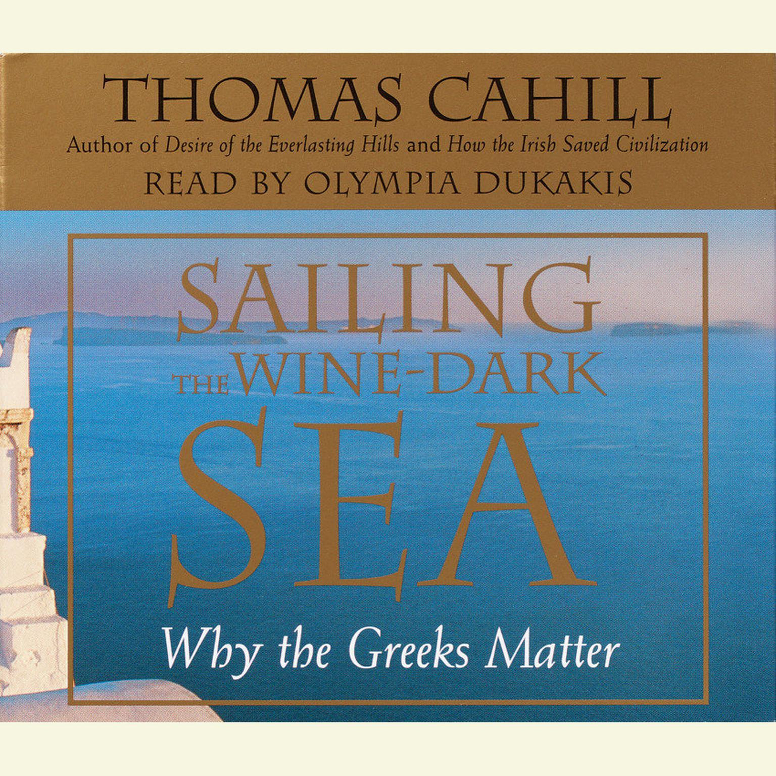 Printable Sailing the Wine-Dark Sea: Why the Greeks Matter Audiobook Cover Art