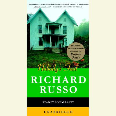 Nobody's Fool Audiobook, by Richard Russo