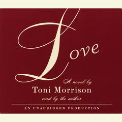 Love Audiobook, by Toni Morrison