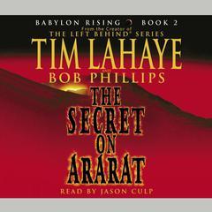 Babylon Rising: The Secret on Ararat Audiobook, by Tim LaHaye