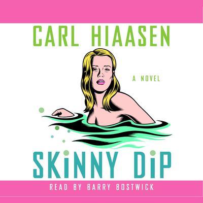 Skinny Dip Audiobook, by Carl Hiaasen