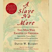 A Slave No More: Two Men Who Escaped to Freedom, Including Their Own Narratives of Emancipation Audiobook, by David Blight