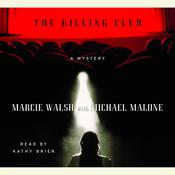 The Killing Club Audiobook, by Marcie Walsh