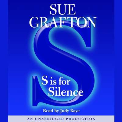 S Is For Silence: A Kinsey Millhone Mystery Audiobook, by Sue Grafton