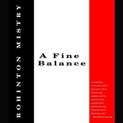 A Fine Balance Audiobook, by Rohinton Mistry