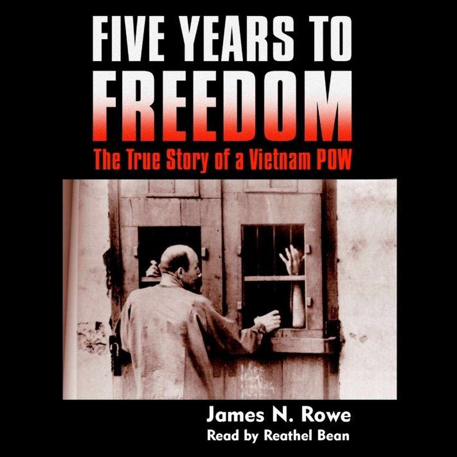 Printable Five Years to Freedom: The True Story of a Vietnam POW Audiobook Cover Art