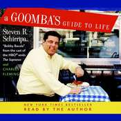 A Goombas Guide to Life Audiobook, by Steven R. Schirripa, Charles Fleming