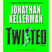 Twisted: A Novel Audiobook, by Jonathan Kellerman