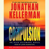 Compulsion: An Alex Delaware Novel, by Jonathan Kellerman