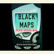 Black Maps Audiobook, by Peter Spiegelman