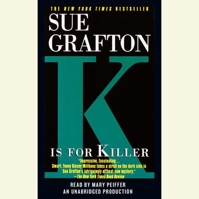K Is for Killer Audiobook, by Sue Grafton