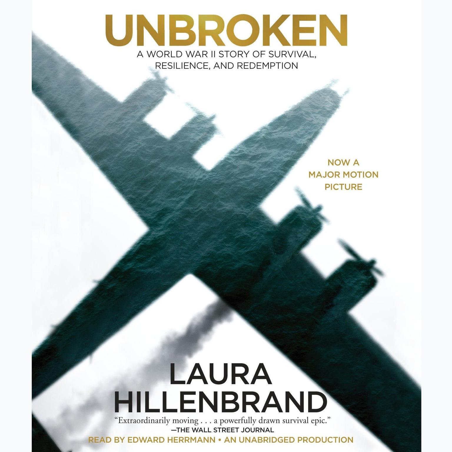 Printable Unbroken: A World War II Story of Survival, Resilience, and Redemption Audiobook Cover Art