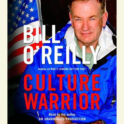Culture Warrior Audiobook, by Bill O'Reilly