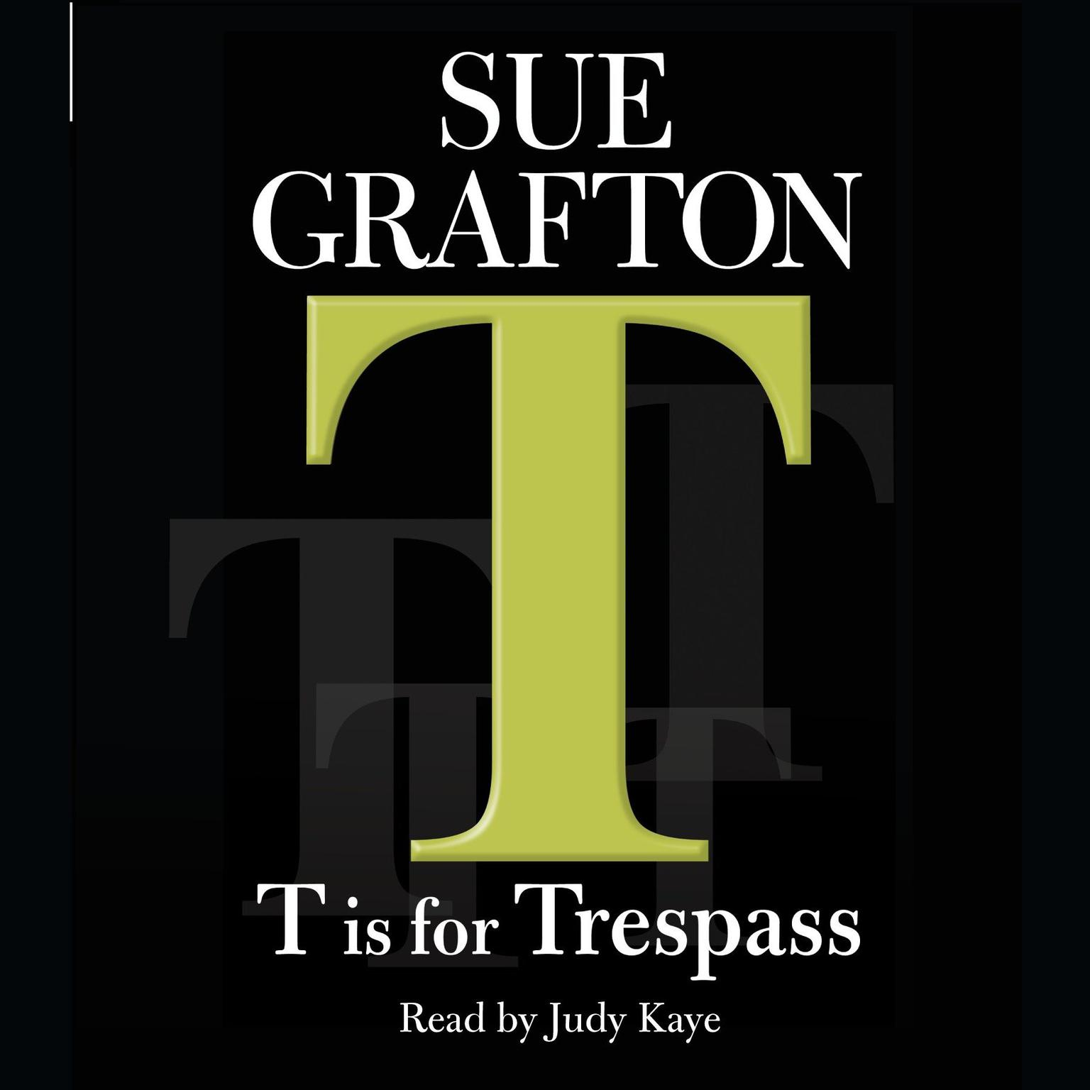 Printable T Is for Trespass Audiobook Cover Art