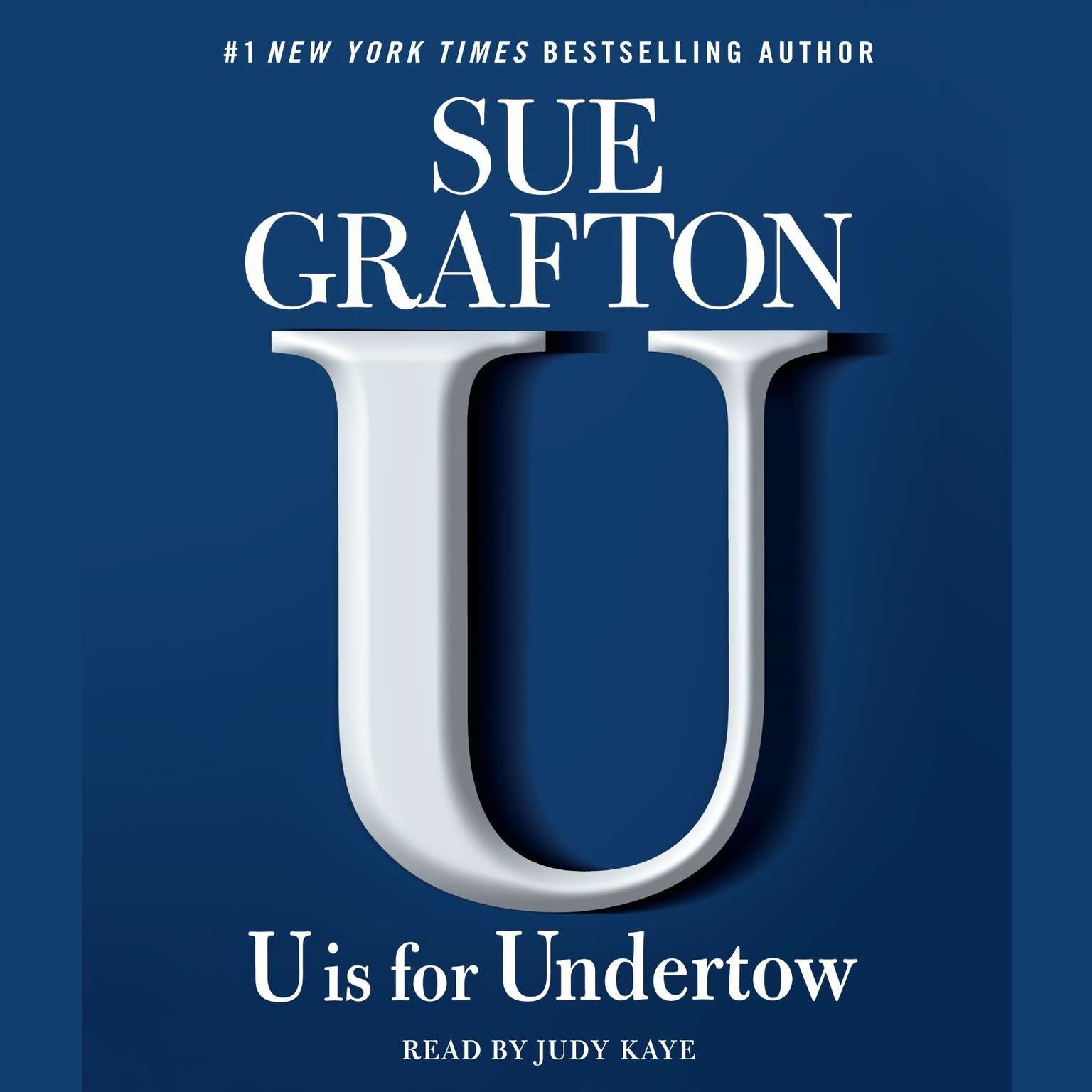 Printable U is for Undertow: A Kinsey Millhone Novel Audiobook Cover Art