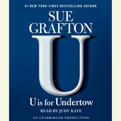 U Is For Undertow: A Kinsey Millhone Novel, by Sue Grafton