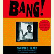 Bang! Audiobook, by Sharon G. Flake
