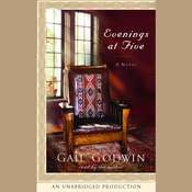Evenings at Five: A Novel and Five New Stories, by Gail Godwin