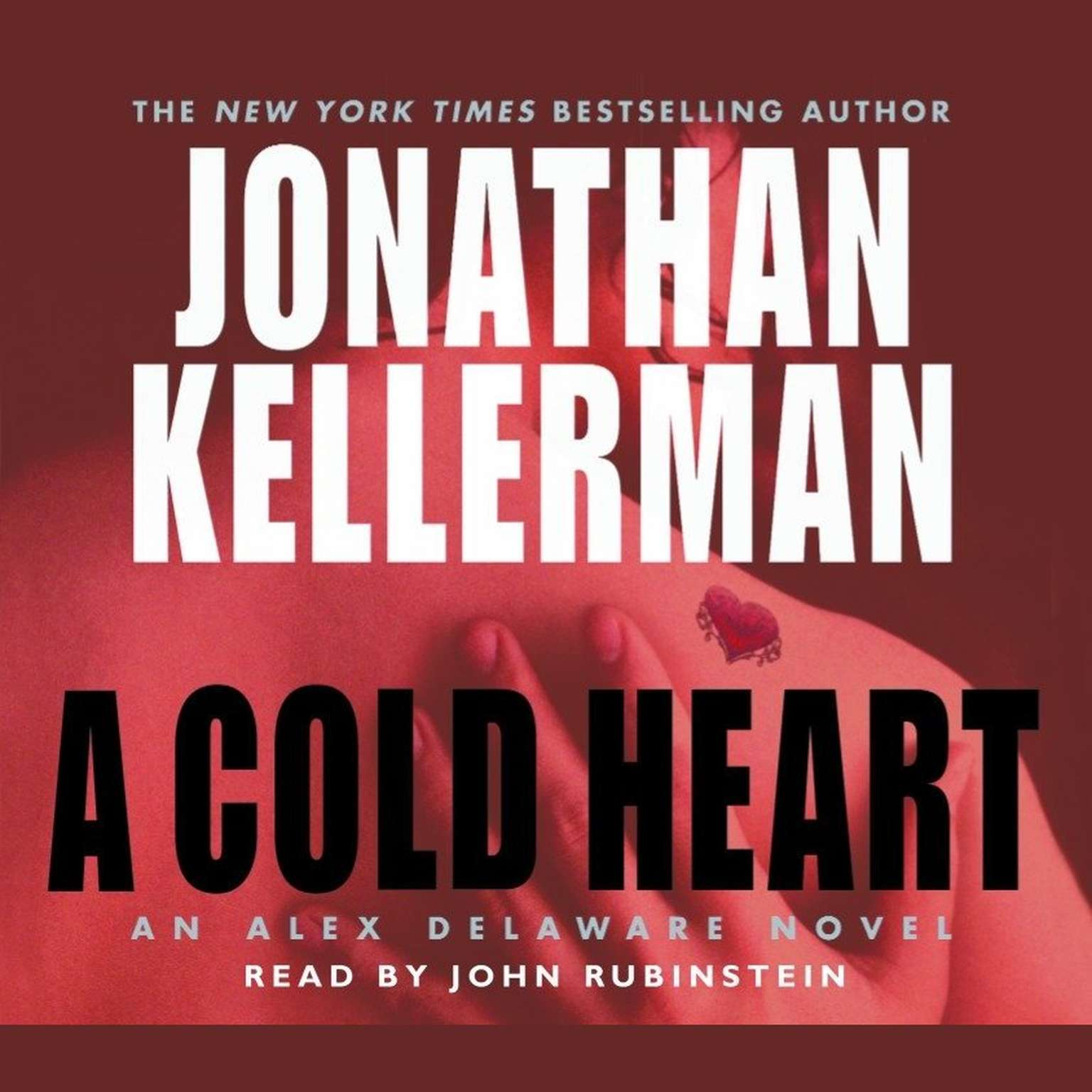 Printable A Cold Heart: An Alex Delaware Novel Audiobook Cover Art