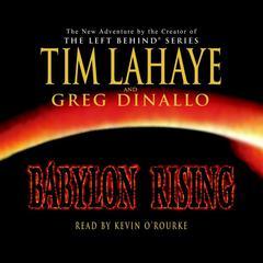 Babylon Rising Audiobook, by Tim LaHaye, Greg Dinallo