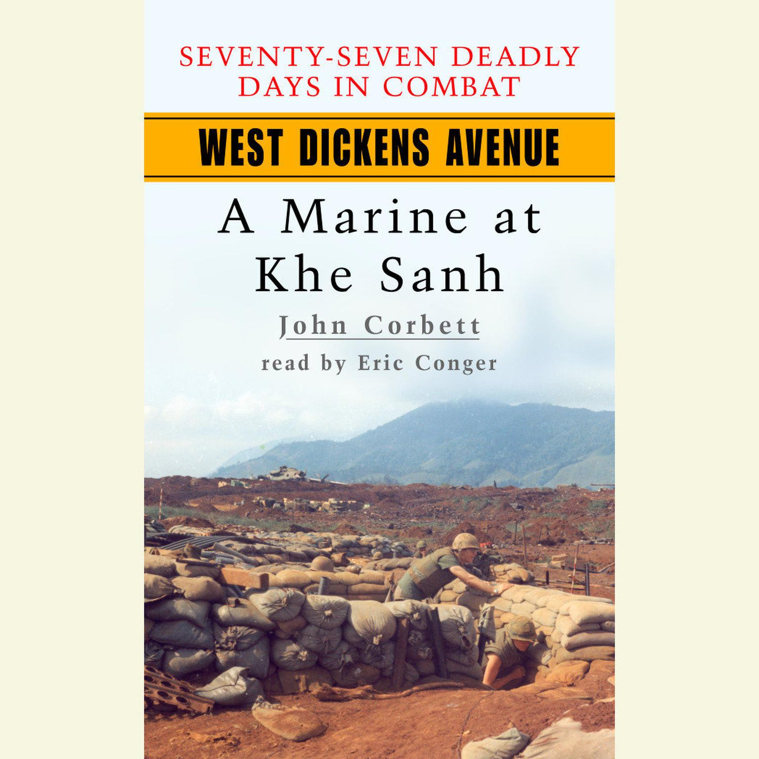 Printable West Dickens Avenue: A Marine at Khe Sanh Audiobook Cover Art