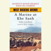 West Dickens Avenue: A Marine at Khe Sanh Audiobook, by John Corbett
