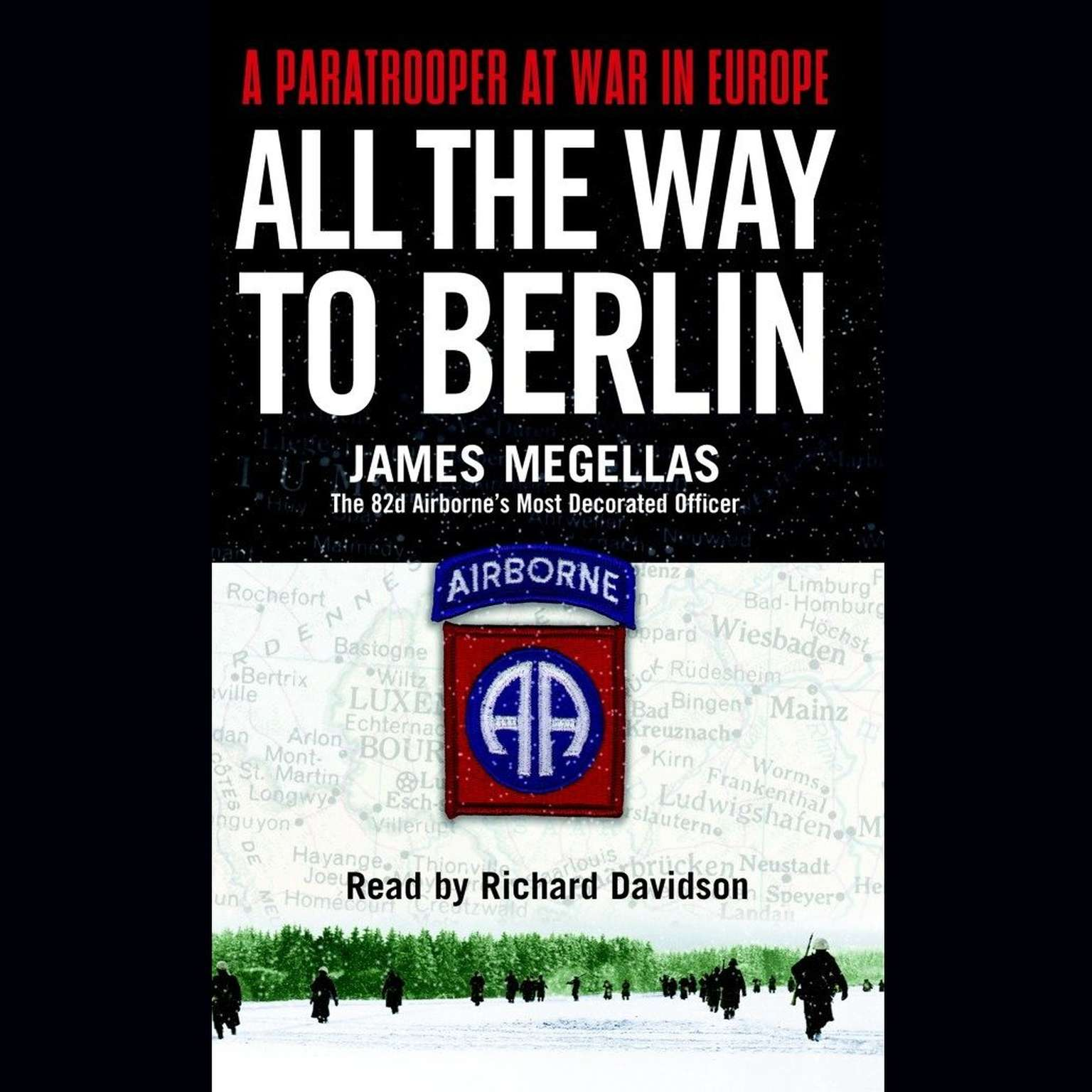 Printable All the Way to Berlin: A Paratrooper at War in Europe Audiobook Cover Art