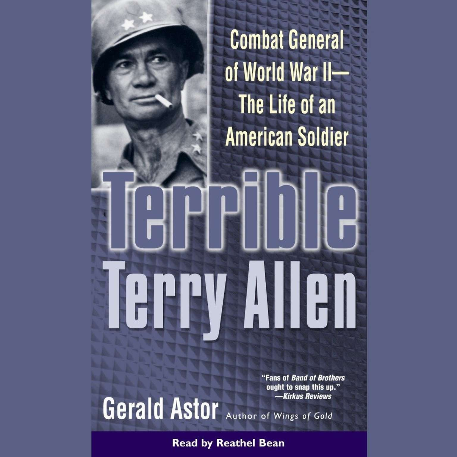 Printable Terrible Terry Allen: Combat General of WWII - The Life of an American Soldier Audiobook Cover Art